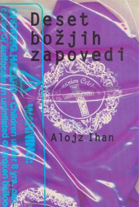 Alojz Ihan: Deset božjih zapovedi
