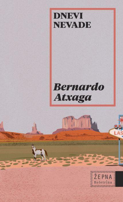 Bernardo Atxaga: Dnevi Nevade