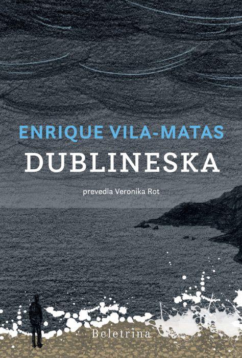 Enrique Vila-Matas: Dublineska