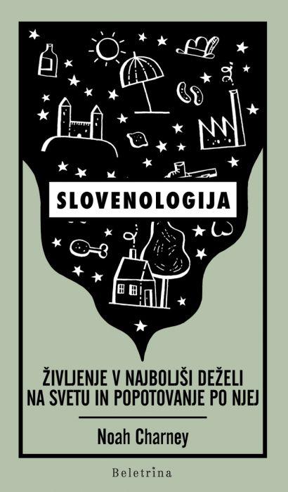 Noah Charney: Slovenologija