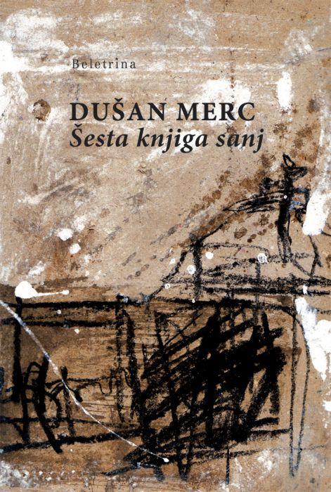 Dušan Merc: Šesta knjiga sanj