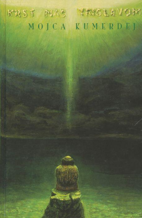 Mojca Kumerdej: Krst nad Triglavom