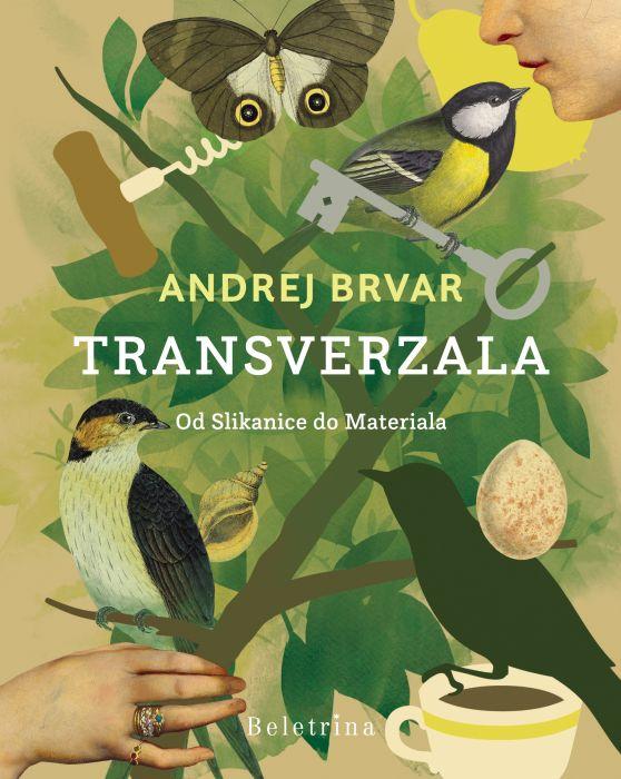 Andrej Brvar: Transverzala