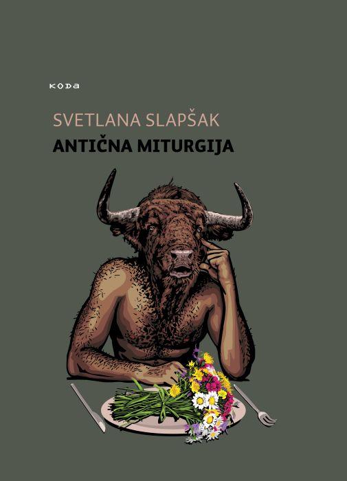 Svetlana Slapšak: Antična miturgija