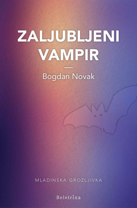 Bogdan Novak: Zaljubljeni vampir