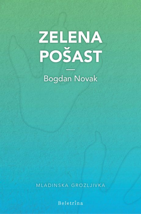 Bogdan Novak: Zelena pošast