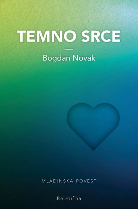 Bogdan Novak: Temno srce