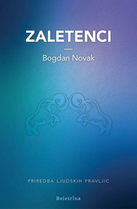 Bogdan Novak: Zaletenci