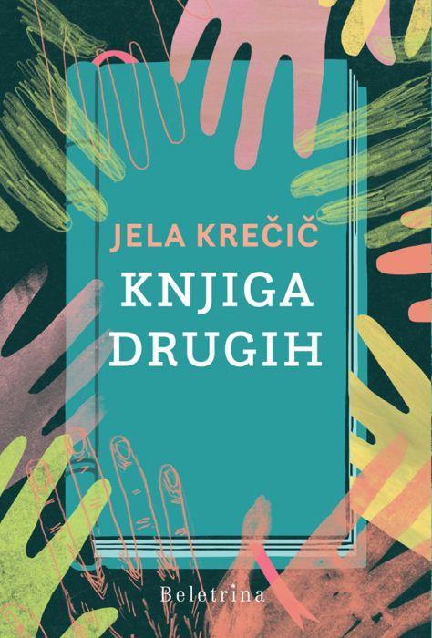 Jela Krečič: Knjiga drugih