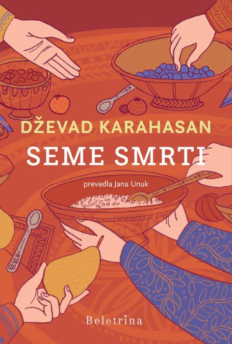 Dževad Karahasan: Seme smrti