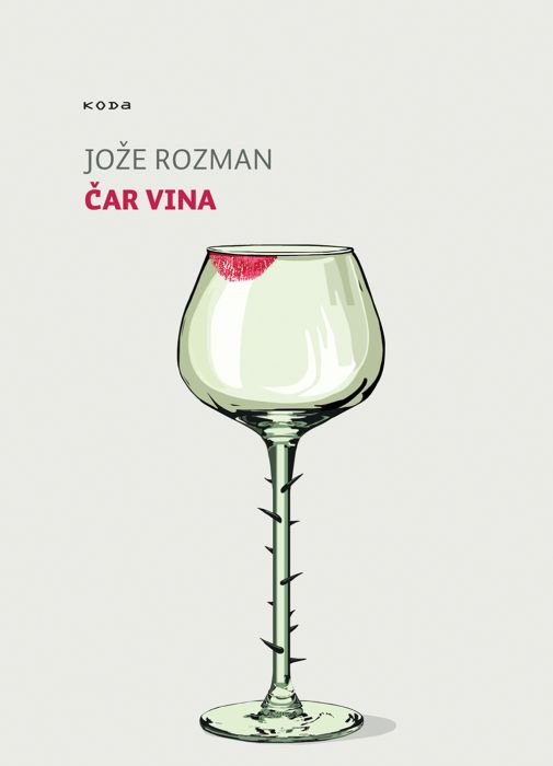 Jože Rozman: Čar vina
