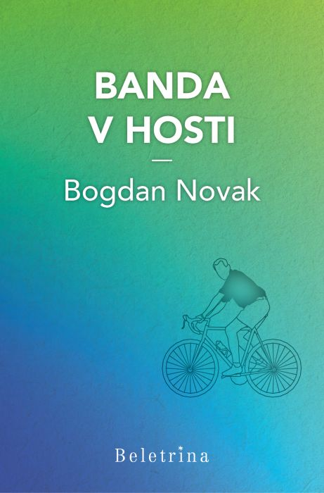 Bogdan Novak: Banda v hosti
