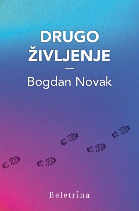 Bogdan Novak: Drugo življenje