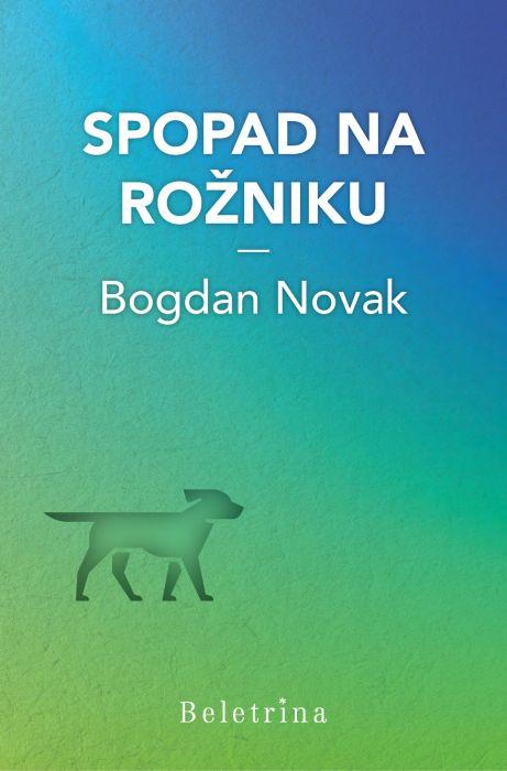 Bogdan Novak: Spopad na Rožniku