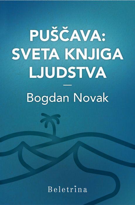 Bogdan Novak: Puščava: sveta knjiga ljudstva