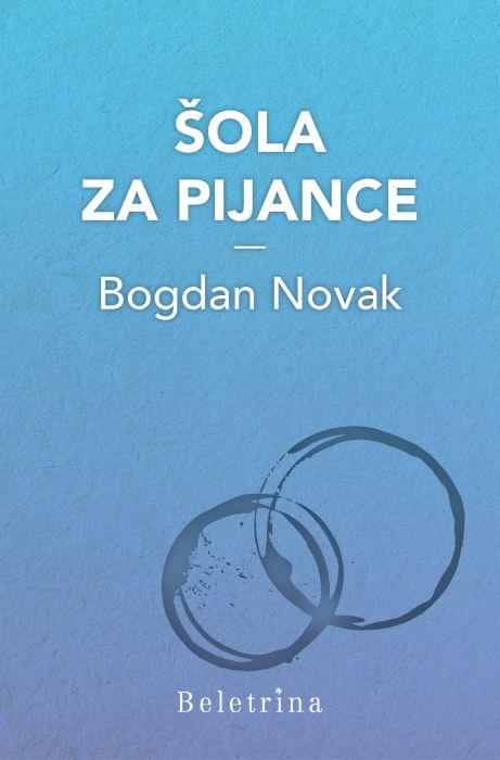 Bogdan Novak: Šola za pijance