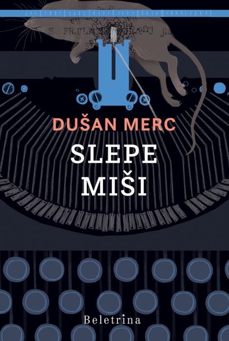 Dušan Merc: Slepe miši