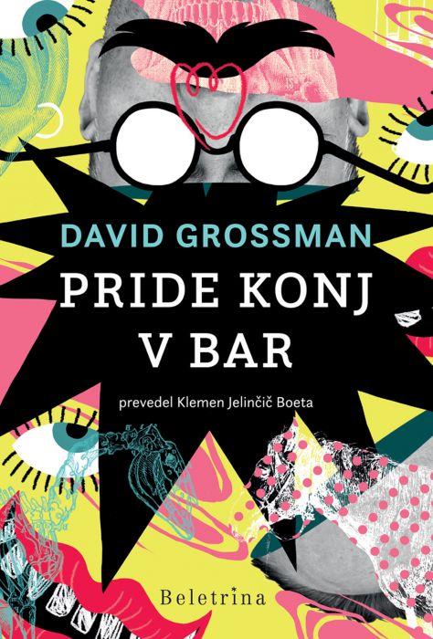 David Grossman: Pride konj v bar