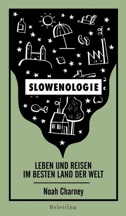 Noah Charney: Slowenologie
