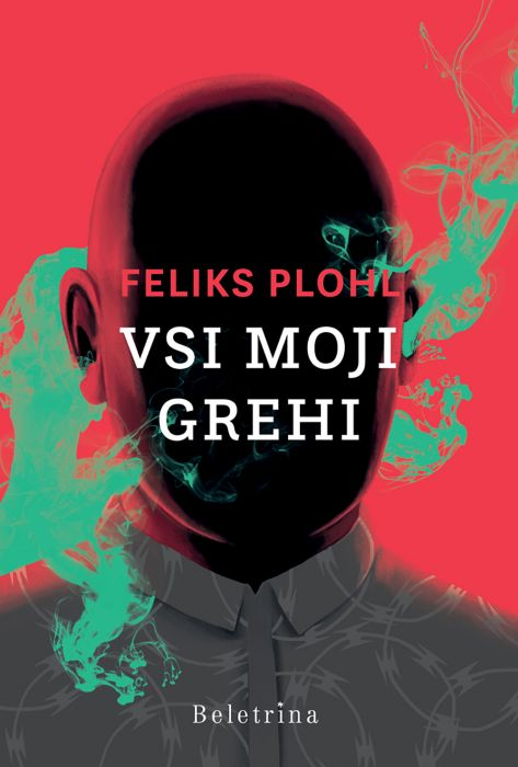 Feliks Plohl: Vsi moji grehi