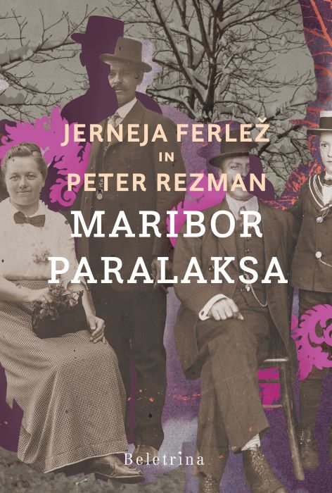 Jerneja Ferlež in Peter Rezman: Maribor, paralaksa