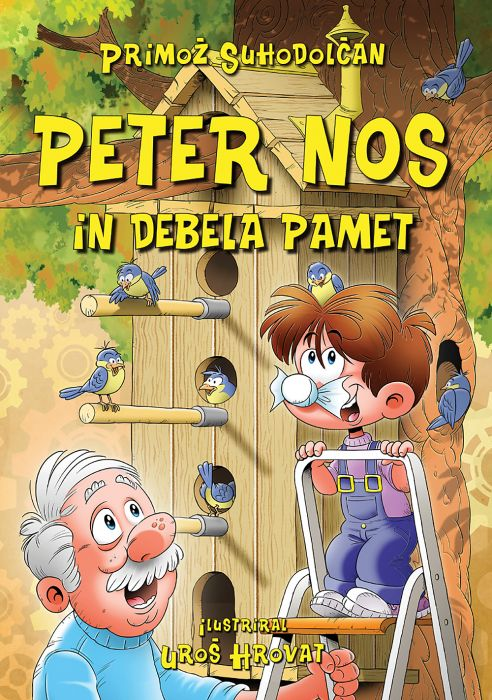 Primož Suhodolčan: Peter Nos in debela pamet