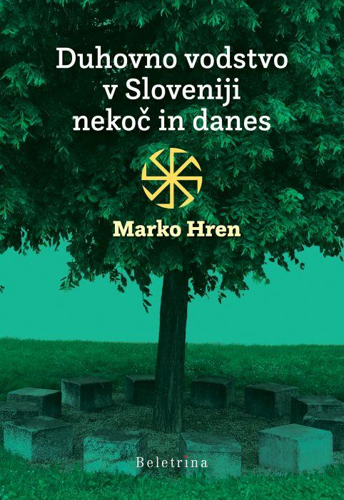 Marko Hren: Duhovno vodstvo v Sloveniji nekoč in danes