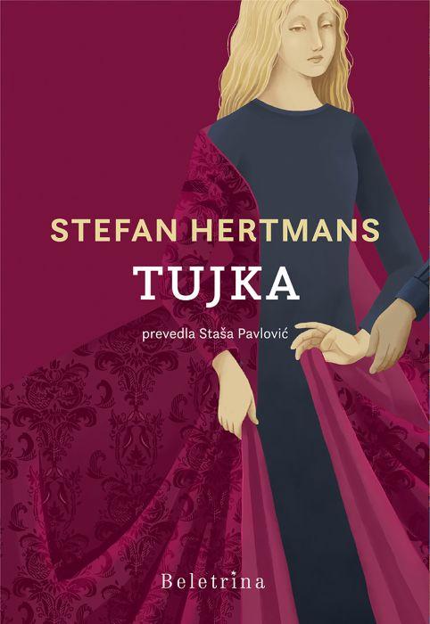 Stefan Hertmans: Tujka