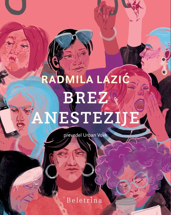 Radmila Lazić: Brez anestezije