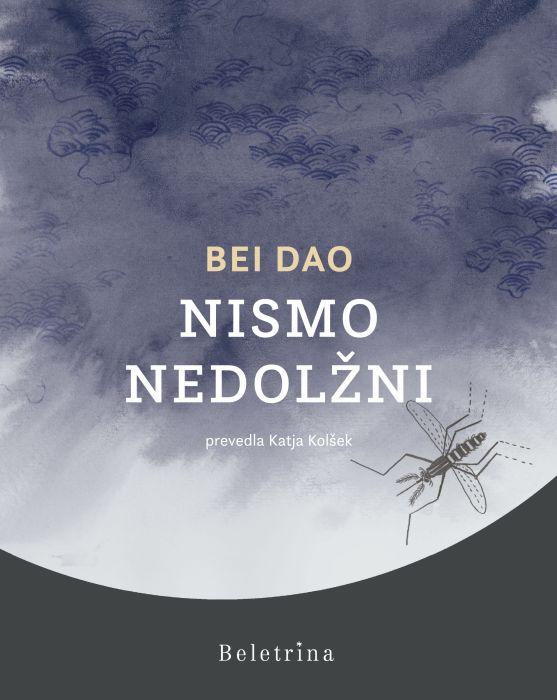 Bei Dao: Nismo nedolžni