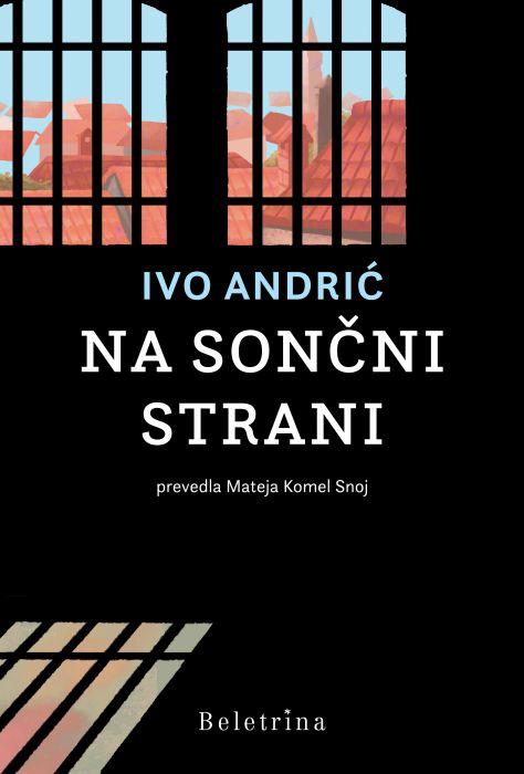Ivo Andrić: Na sončni strani