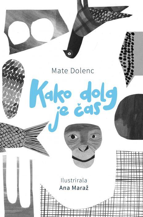 Mate Dolenc: Kako dolg je čas