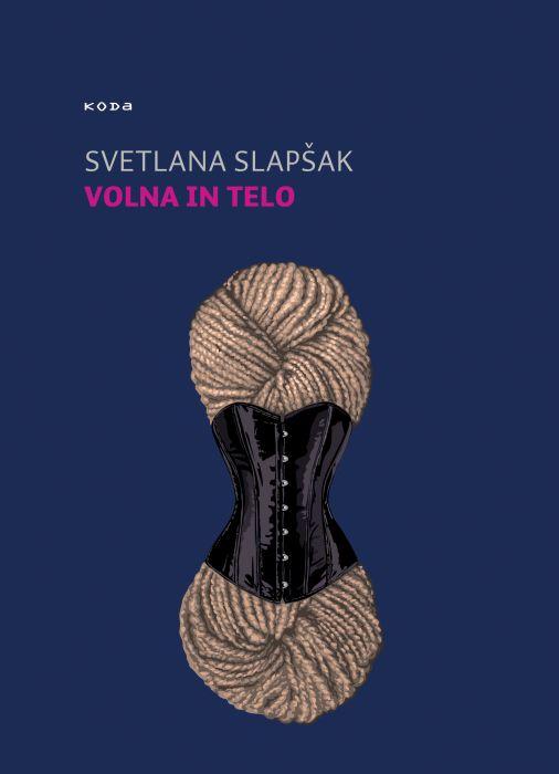 Svetlana Slapšak: Volna in telo