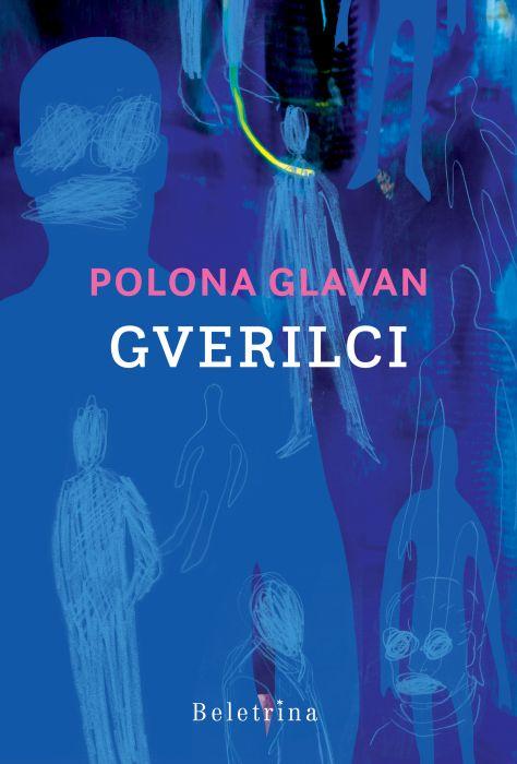 Polona Glavan: Gverilci