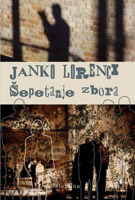 Janko Lorenci: Šepetanje zbora