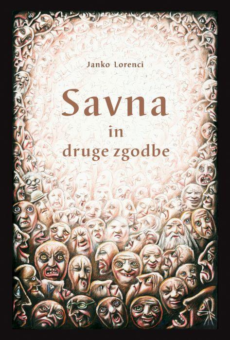 Janko Lorenci: Savna in druge zgodbe