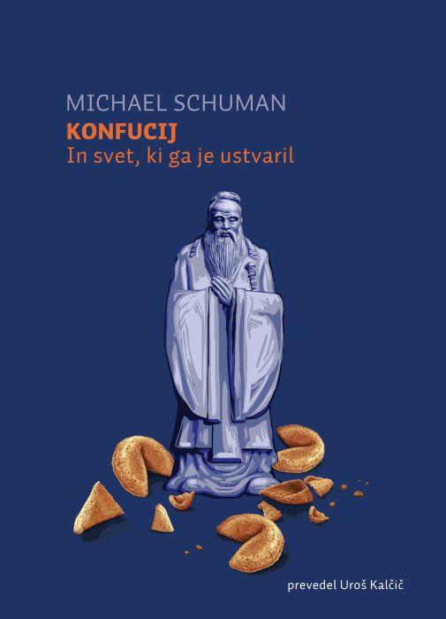 Michael Schuman: Konfucij