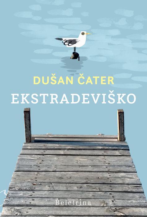 Dušan Čater: Ekstradeviško