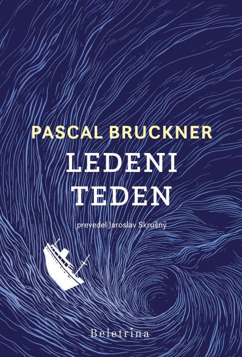 Pascal Bruckner: Ledeni teden
