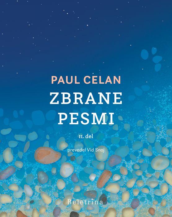 Paul Celan: Zbrane pesmi II