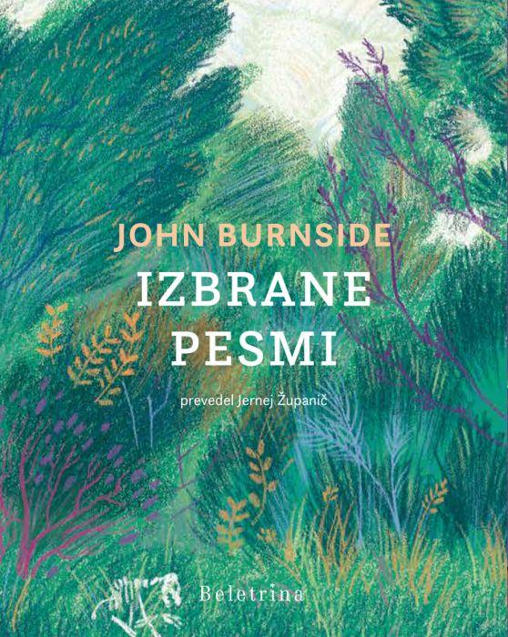 John Burnside: Izbrane pesmi