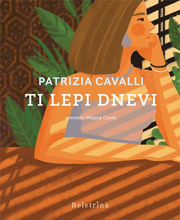 Patrizia Cavalli: Ti lepi dnevi