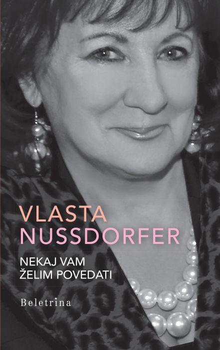 Vlasta Nussdorfer: Nekaj vam želim povedati