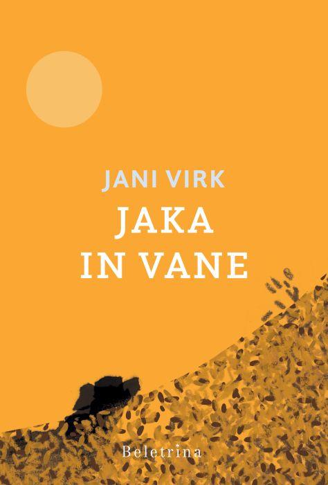 Jani Virk: Jaka in Vane