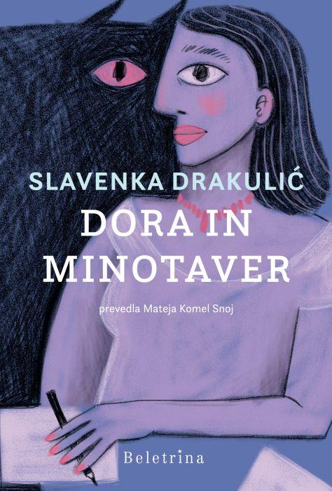 Slavenka Drakulić: Dora in Minotaver
