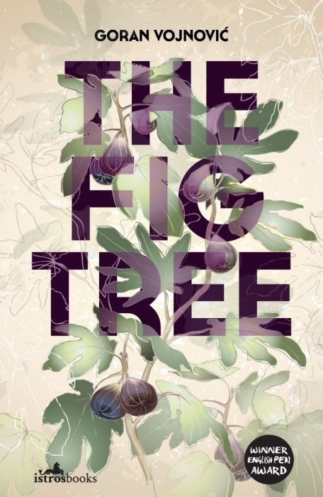 Goran Vojnović: The Fig Tree