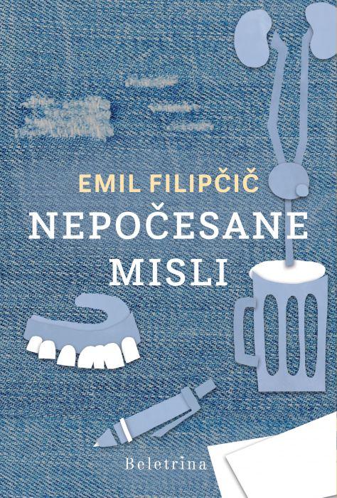 Emil Filipčič: Nepočesane misli