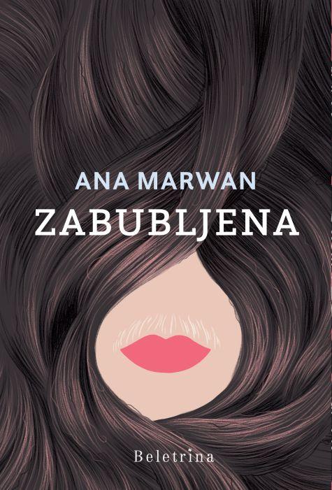 Ana Marwan: Zabubljena