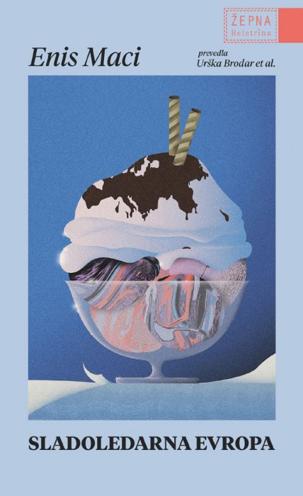 Enis Maci: Sladoledarna Evropa