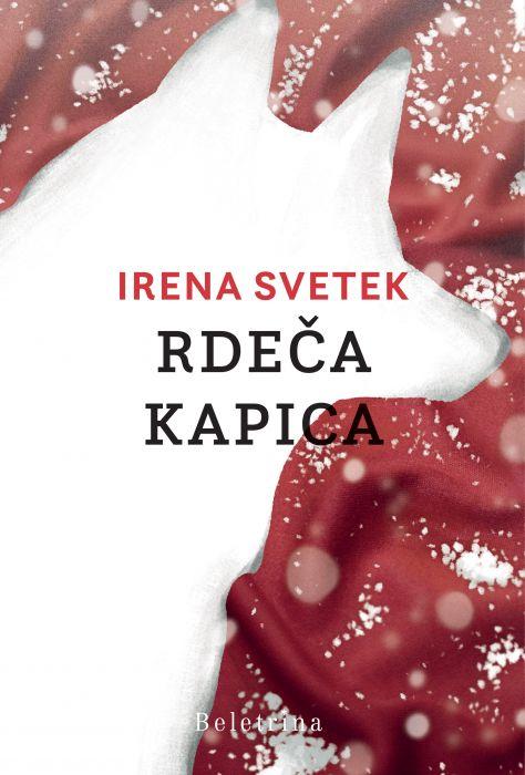 Irena Svetek: Rdeča kapica
